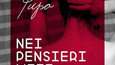 """Photo of PUPO """"NEI PENSIERI MIEI"""" IL NUOVO SINGOLO DAL 30 SETTEMBRE IN TUTTE LE RADIO"""