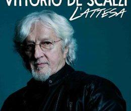 Photo of VITTORIO DE SCALZI L'ATTESA   DAL 31 MARZO