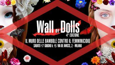 Photo of WALL of DOLLS  IL MURO DELLE BAMBOLE CONTRO IL FEMMINICIDIO     Sabato 17 giugno dalle ore 15  Milano – Via De Amicis 2