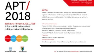 Photo of APT BASILICATA il 02 Febbraio a Potenza presenta risultati 2017 e programmi 2018