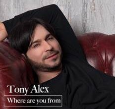 "Photo of TONY ALEX  ""WHERE ARE YOU FROM?"""