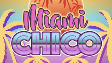 """Photo of La Grande Onda presenta  Chico – """"Miami""""  Il nuovo singolo dell'artista ora in digitale e su YouTube"""