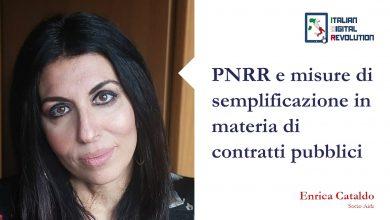 Photo of PNRR e misure di semplificazione in materia di contratti pubblici  di Enrica Cataldo, Socio AIDR