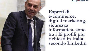 Photo of Esperti di e-commerce, digital marketing, sicurezza informatica, sono tra i 15 profili più richiesti in Italia secondo Linkedin